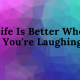 Laughter Is A Good Form Of Therapy!